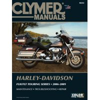 Clymer Manuals: Motorcycle Repair: Harley-Davidson FLH/FLT Touring Series 2006-2009 (Other)