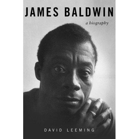 James Baldwin : A Biography (Sonny Blues James Baldwin Short Story Full Text)