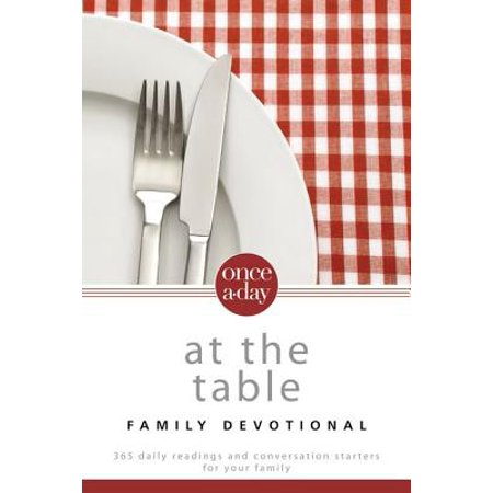 Niv, Once-A-Day at the Table Family Devotional, Paperback : 365 Daily Readings and Conversation Starters for Your