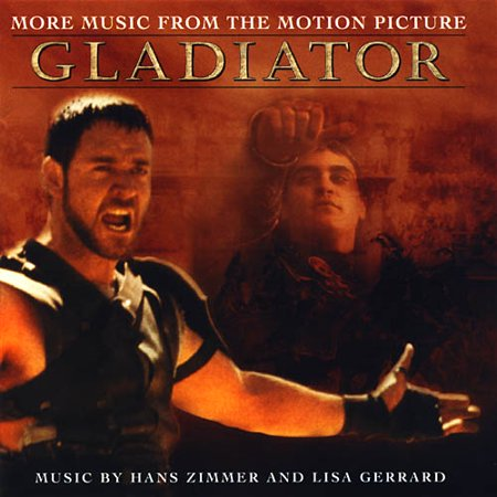 Gladiator more music from the motion picture for Gladiator hans zimmer