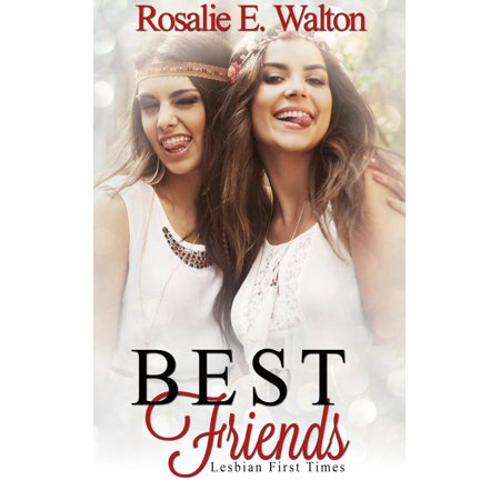 Lesbian First Times: Best Friends - eBook