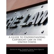 A Guide to Understanding Copyright Law in the United States