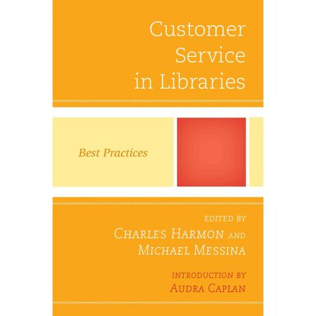 Customer Service In Libraries  Best Practices