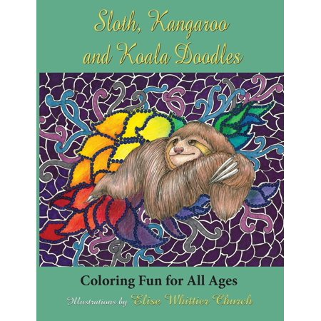Sloth, Kangaroo, and Koala Doodles : Coloring Fun for All Ages
