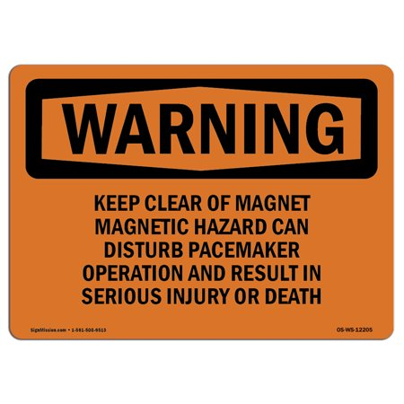 OSHA WARNING Sign - Keep Clear Of Magnet Magnetic Hazard Can  | Choose from: Aluminum, Rigid Plastic or Vinyl Label Decal | Protect Your Business, Work Site, Warehouse & (Can Females Work In Warehouses)