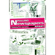 Pulling Newspapers Apart : Analysing Print Journalism