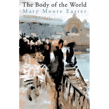 Easter Book (The Body of the World)