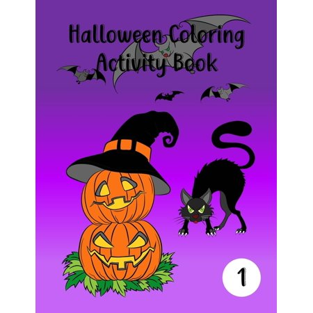 Not So Scary Halloween 2019 Times (Volume: Halloween Coloring Activity Book: Scary Education Learning Fun for Children Coloring, Dot to Dot, Color by Number and Tracing for Kids Age 4-8 years to Color)