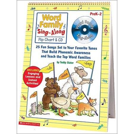 Word Family Sing-Along Flip Chart & CD : 25 Fun Songs Set to Your Favorite Tunes That Build Phonemic Awareness and Teach the Top Word Families