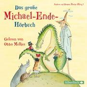 Das große Michael-Ende-Hörbuch - Audiobook
