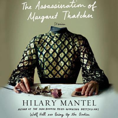 The Assassination of Margaret Thatcher -