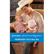 Harlequin American Romance February 2015 Box Set - eBook
