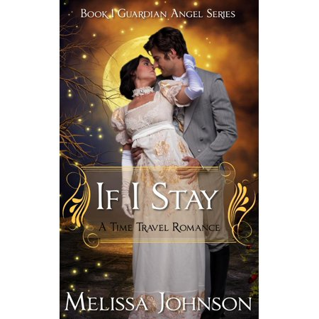 If I Stay: Guardian Angel Series #1 - eBook