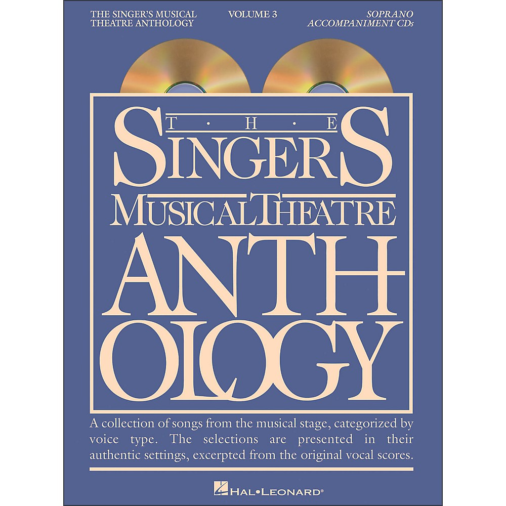 Hal Leonard Singer's Musical Theatre Anthology for Soprano Volume 3 2CD's Accompaniment