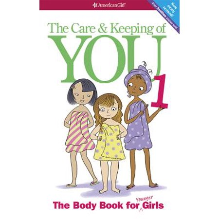 The Care and Keeping of You (Revised): The Body Book for Younger Girls (Paperback)