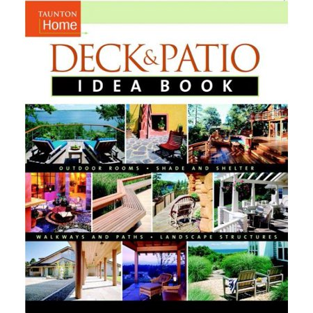 Deck and Patio Idea Book