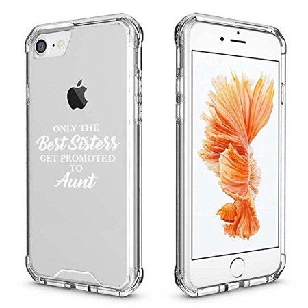 For Apple iPhone Clear Shockproof Bumper Case Hard Cover The Best Sisters Get Promoted To Aunt (White for iPhone 6 Plus/6s