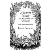 Alexander Dumas Dictionary Of Cuisine - eBook