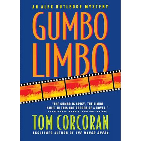 Gumbo Limbo : An Alex Rutledge Mystery (The Missing Gator Of Gumbo Limbo Questions)