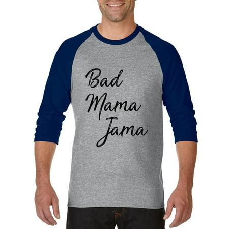 Artix Bad Mama Jama Carl Carlton African Afro American Song Gift 4 Halloween Xmas Birthday Present Mothers Day Girlfriend Unisex Raglan Sleeve Baseball T