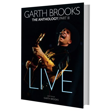 Live 2 Cd Set - Garth Brooks: The Anthology Live Part III