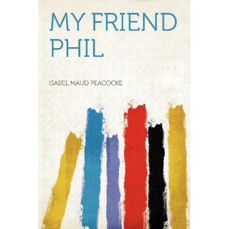 My Friend Phil