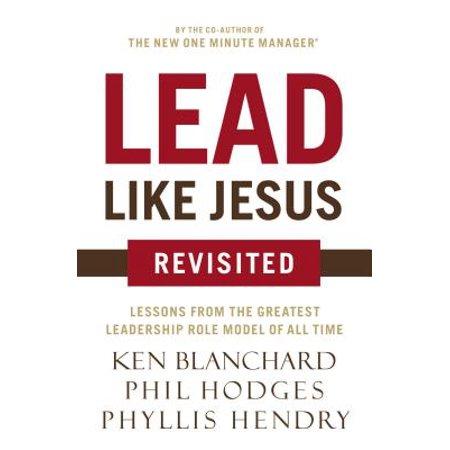 Lead Like Jesus Revisited (Jesus Had Hair Like Wool Skin Like Bronze)