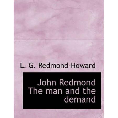 John Redmond the Man and the Demand - image 1 de 1