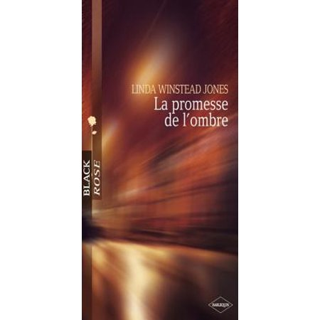 La promesse de l'ombre (Harlequin Black Rose) - eBook (La Linda Rose)