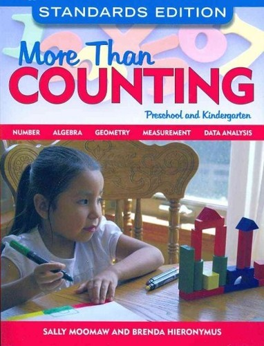 More Than Counting: Standards-Based Math Activities for Young Thinkers in Preschool and Kindergarten,... by