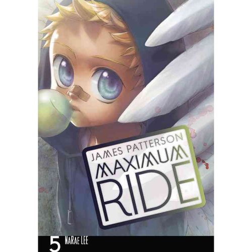 Maximum Ride 5