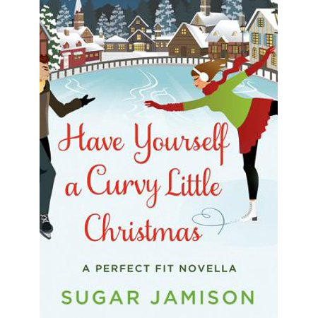 Have Yourself a Curvy Little Christmas - eBook