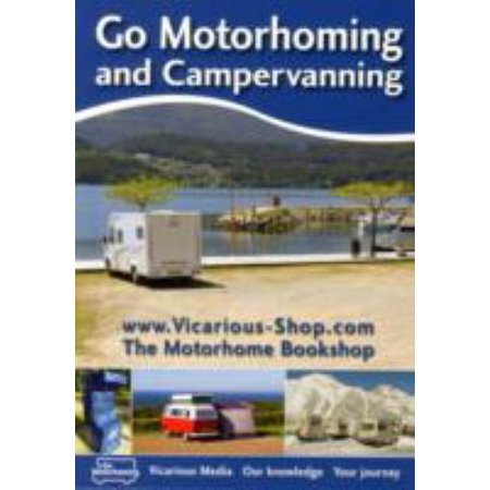 Go Motorhoming And Campervanning  The Motorhome And Campervan Bible  Tankobon Softcover