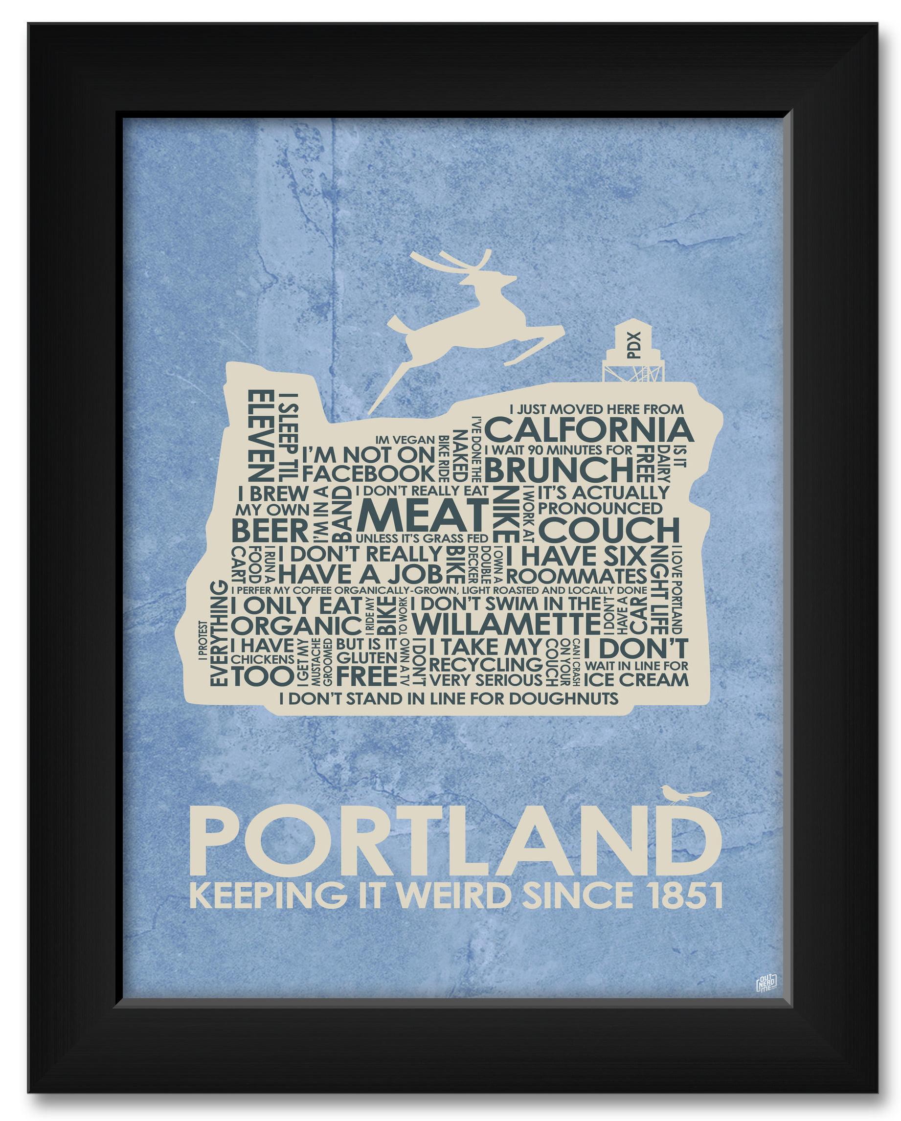 Portlandia, Portland, Oregon Sayings Framed Art Print by Stephen Poon   Print Size: 18