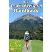 The Truth Seeker's Handbook, A Spiritual Guide for Life on Earth - eBook