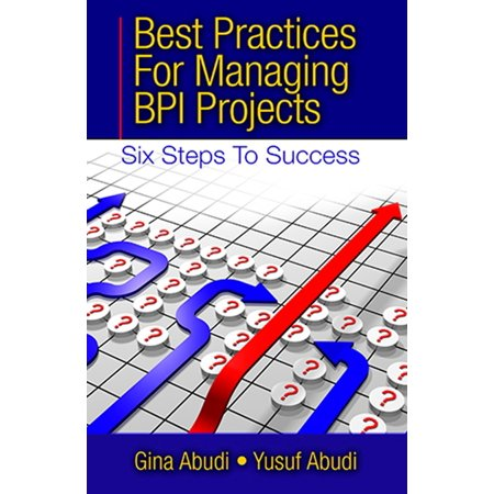Best Practices for Managing BPI Projects - eBook