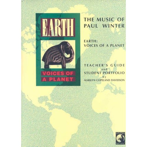 The Music of Paul Winter: Earth -- Voices of a Planet, Book & CD
