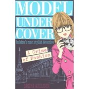 Model Under Cover - A Crime of Fashion (Model Under Cover #1) (Mass Market Paperback)