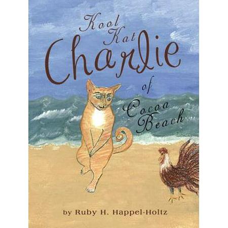 Kool Kat Charlie of Cocoa Beach - eBook - Kool Kat