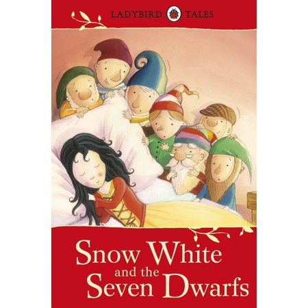 Ladybird Tales: Snow White and the Seven Dwarfs - eBook - Adult Snow White And The Seven Dwarfs