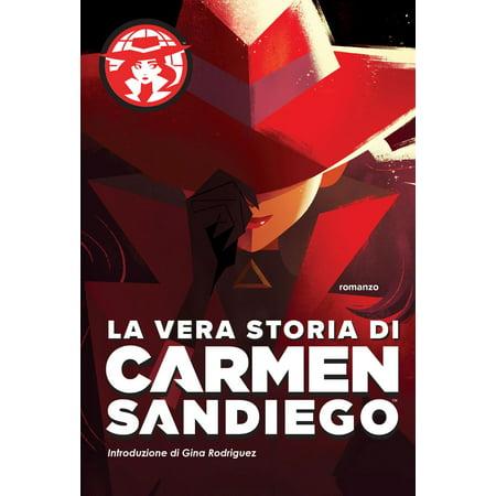 La vera storia di Carmen Sandiego - eBook