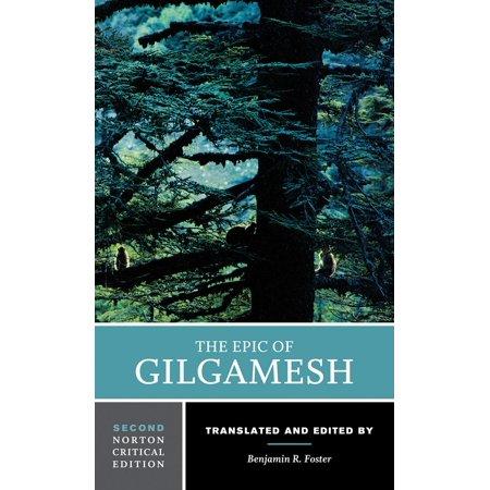 The Epic of Gilgamesh : A Norton Critical Edition