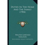 Duties in the Home and the Family (1904)