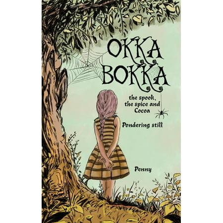 OKKA BOKKA the Spook, the Spice and Cocoa - (Holiday Spice Cocoa)