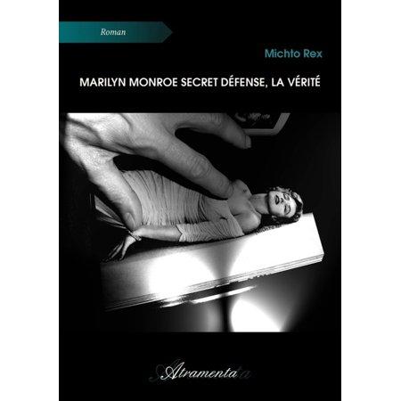 Marilyn Monroe secret défense, la vérité - eBook (Mall Monroe La)