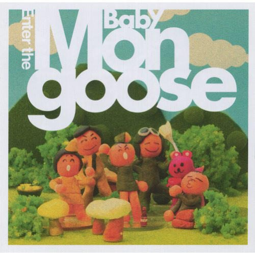 Baby Mongoose - Enter the Baby Mongoose [CD]