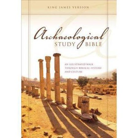 Archaeological Study Bible: An Illustrated Walk Through Biblical History and Culture: King James Version by