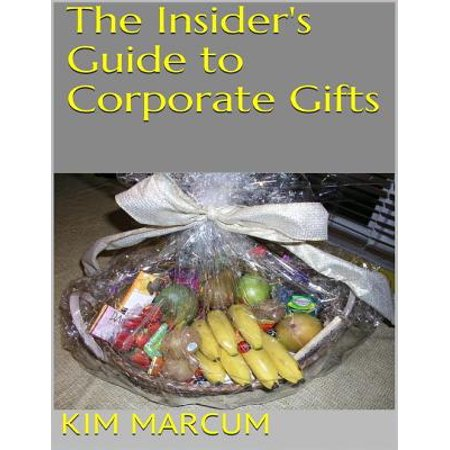 The Insider's Guide to Corporate Gifts - eBook (Premium Corporate Gifts)