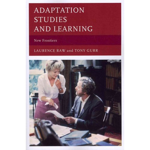 Adaptation Studies and Learning: New Frontiers