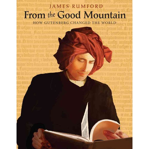 From the Good Mountain: How Gutenberg Changed the World